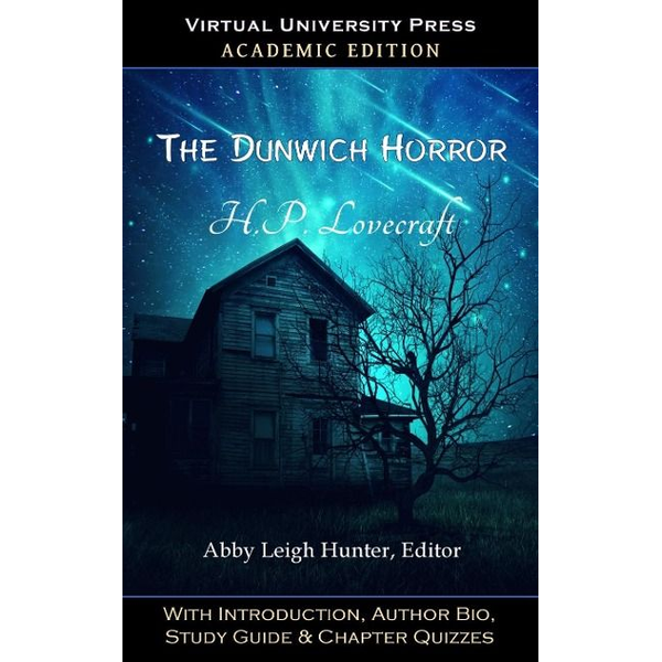 Lovecraft, H. P. - The Dunwich Horror (Academic Edition)
