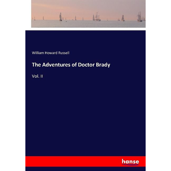 Russell, William Howard - The Adventures of Doctor Brady