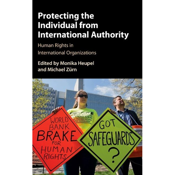 - Protecting the Individual from International Authority
