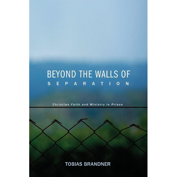 Brandner, Tobias - Beyond the Walls of Separation