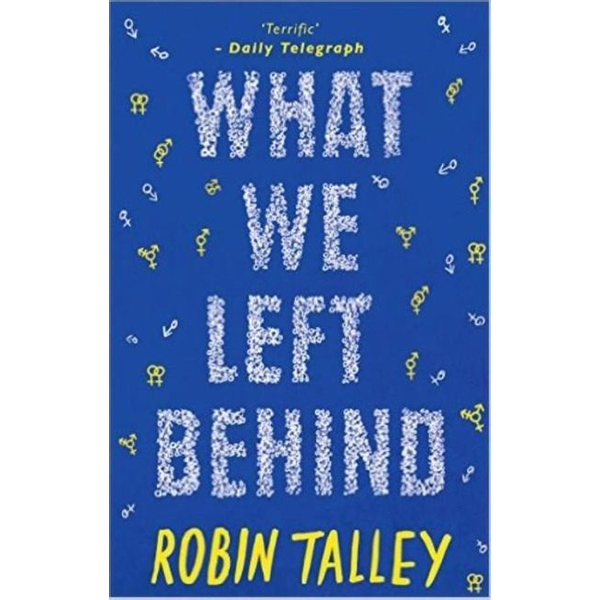 Talley, Robin - What We Left Behind