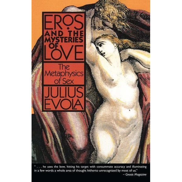 Evola, Julius - ISBN Eros and the Mysteries of Love