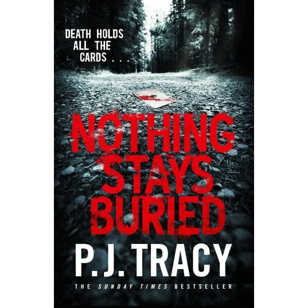 Tracy, P. J. - Nothing Stays Buried