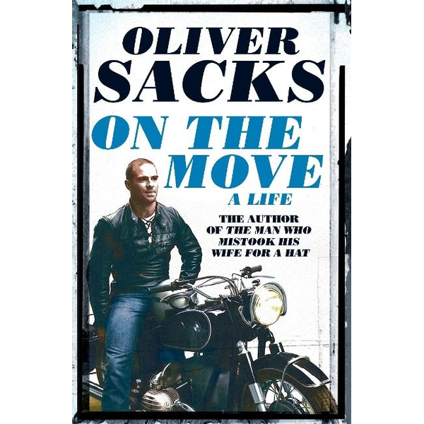 Sacks, Oliver - ISBN On the Move book English Paperback 416 pages