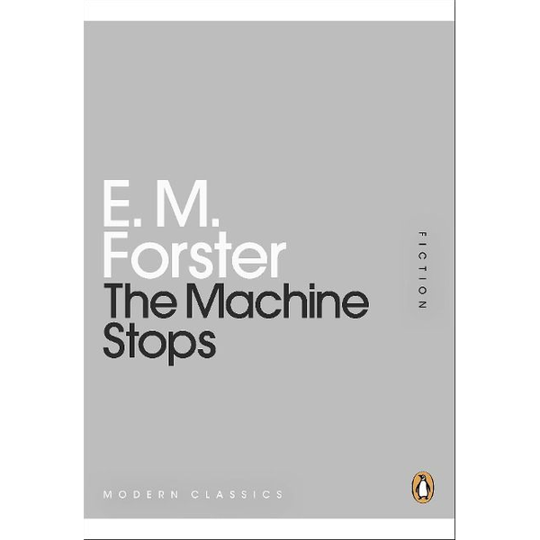 Forster, E M - Penguin THE MACHINE STOPS book English Hardcover