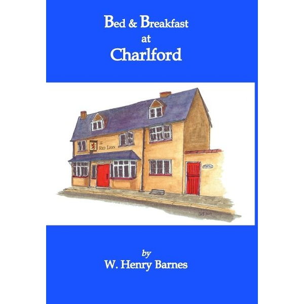 Barnes, W. Henry - Bed & Breakfast at Charlford