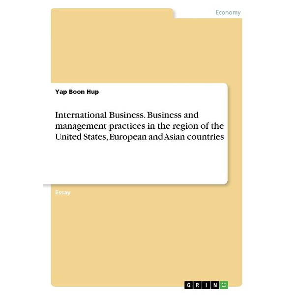 Boon Hup, Yap - International Business. Business and management practices in the region of the United States, European and Asian countries
