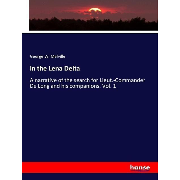 Melville, George W. - In the Lena Delta
