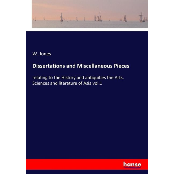 Jones, W. - Dissertations and Miscellaneous Pieces
