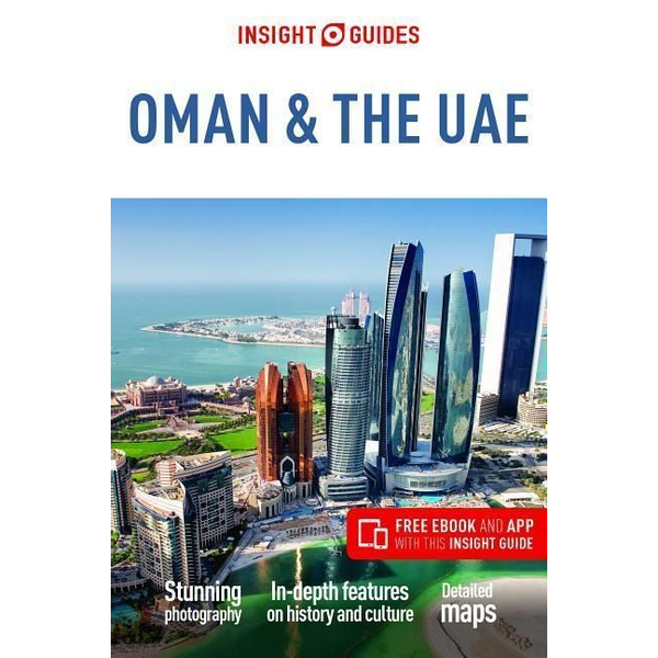 Insight Guides - Insight Guides Oman & the UAE (Travel Guide with Free eBook)