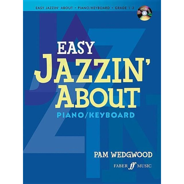 - Easy Jazzin' About: Piano/Keyboard [With CD (Audio)]