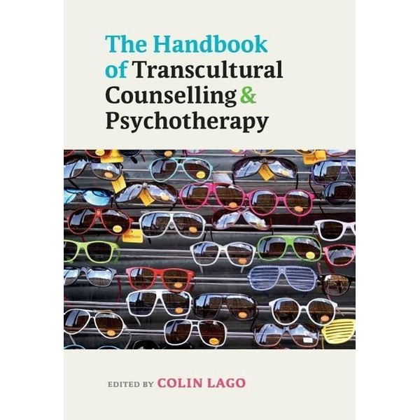 Lago, Colin - The Handbook of Transcultural Counselling and Psychotherapy