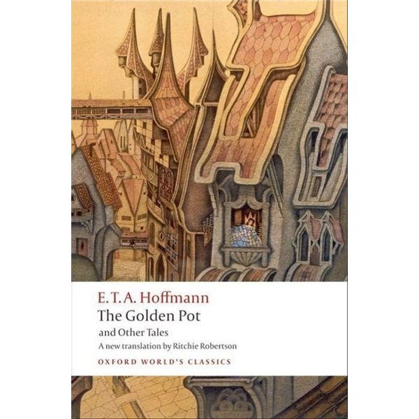 Hoffmann, E. T. A. - ISBN The Golden Pot and Other Tales book