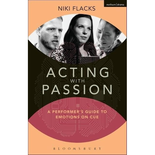 Flacks, Niki - ISBN Acting with Passion (A Performer's Guide to Emotions on Cue)