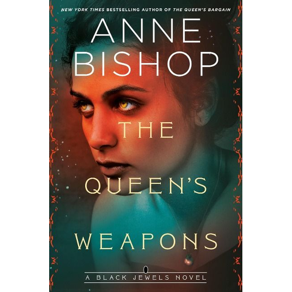 Bishop, Anne - The Queen's Weapons