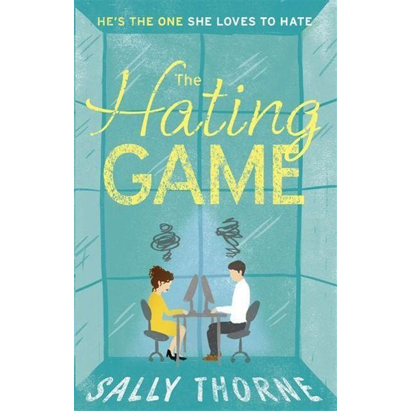 Thorne, Sally - Hachette UK The Hating Game: 'Warm, witty and wise' The Daily Mail book English Paperback 384 pages