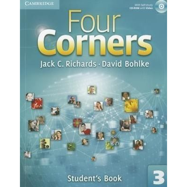 Richards, Jack C. - Four Corners Level 3 Student's Book with Self-Study CD-ROM