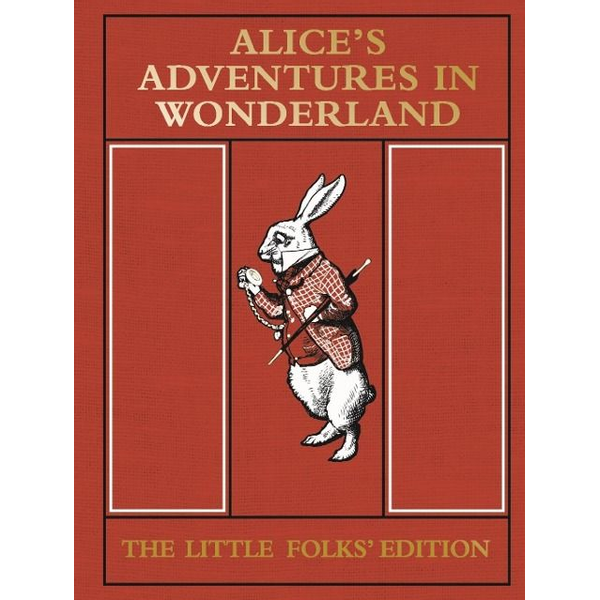 Carroll, Lewis - ISBN Alice's Adventures in Wonderland: The Little Folks' Edition book English Hardcover 128 pages