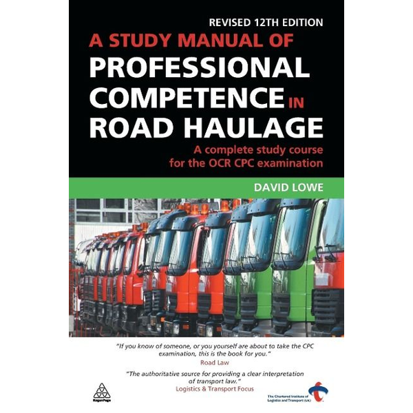 Lowe, David - Study Manual of Professional Competence in Road Haulage