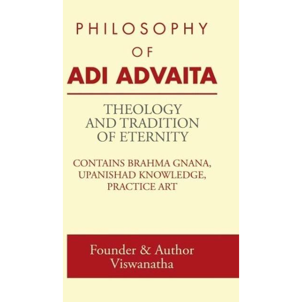 Founder & Author Viswanatha - THEOLOGY AND TRADITION OF ETERNITY