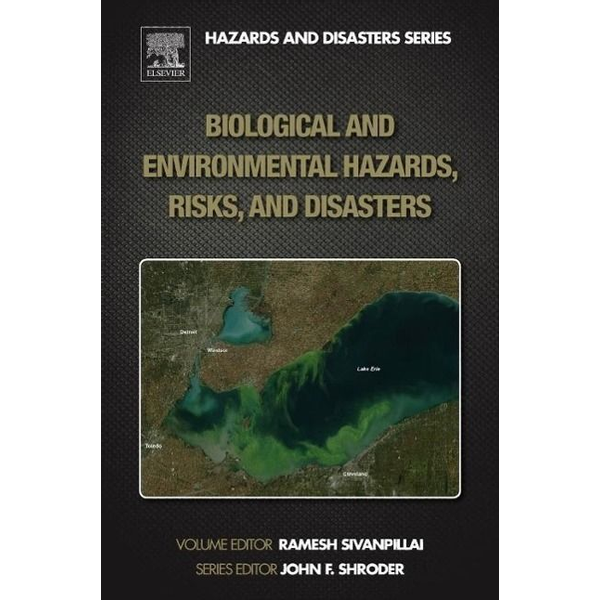 Elsevier LTD, Oxford - Biological and Environmental Hazards, Risks, and Disasters