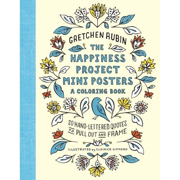 Rubin, Gretchen - ISBN The Happiness Project Mini Posters: A Coloring Book