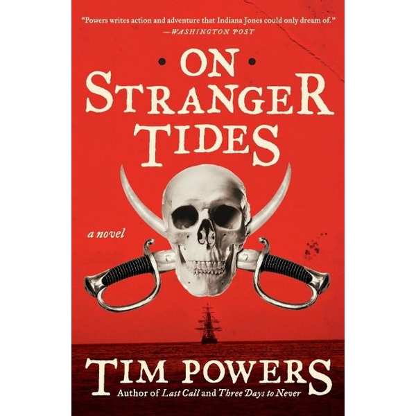 Powers, Tim - On Stranger Tides