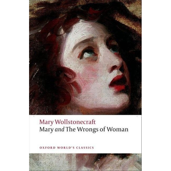Wollstonecraft, Mary - ISBN Mary and The Wrongs of Woman book 256 pages