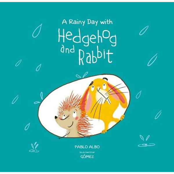 Albo, Pablo - A Rainy Day with Hedgehog and Rabbit