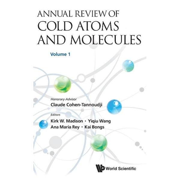 - Annual Review of Cold Atoms and Molecules - Volume 1