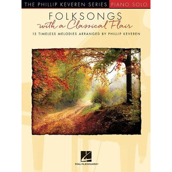 Hal Leonard - Folksongs with a Classical Flair: The Phillip Keveren Series Piano Solo National Federation of Music Clubs 2020-2024 Selection