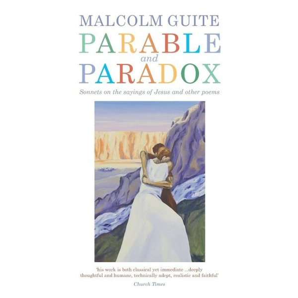 Guite, Malcolm - Parable and Paradox