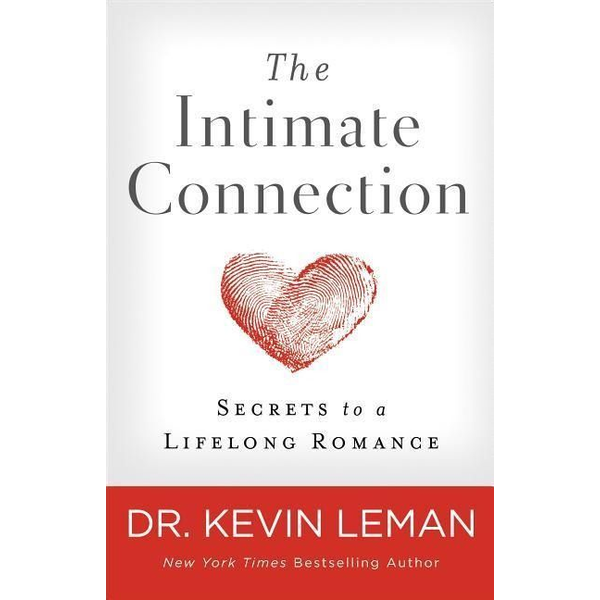 Leman, Kevin - ISBN The Intimate Connection (Secrets to a Lifelong Romance) book English Paperback 304 pages