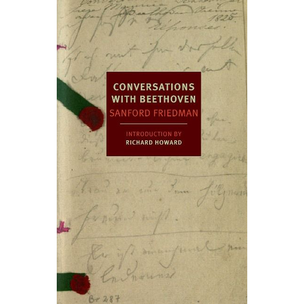 Friedman, Sanford - ISBN Conversations with Beethoven