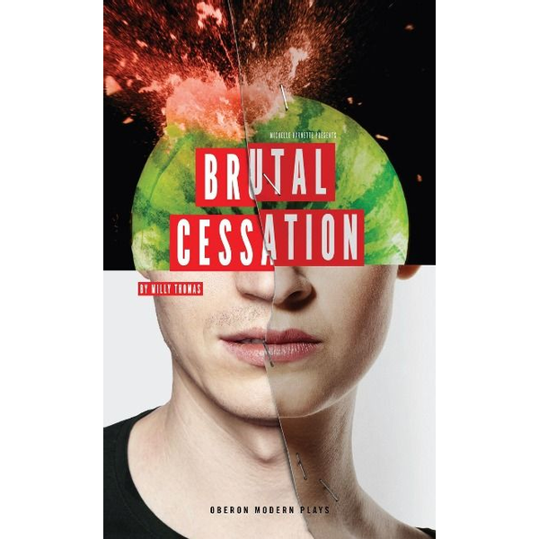 Thomas, Milly (Author) - Brutal Cessation