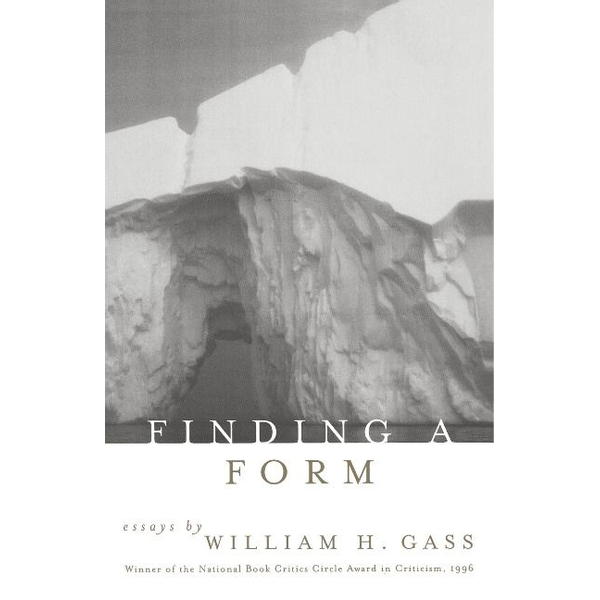 Gass, William H. - Finding a Form: Towards a Response Contagion Theory of Persuasion