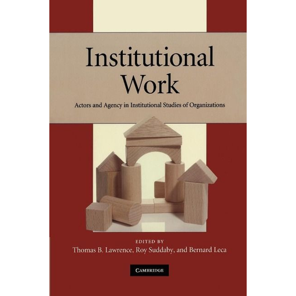 - Institutional Work