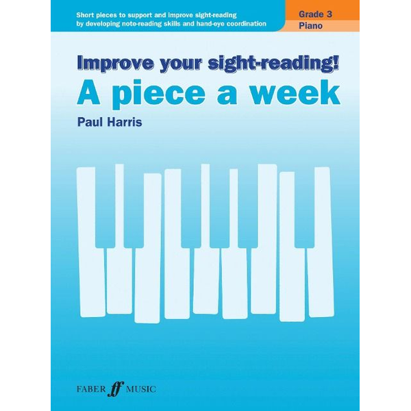 Harris, Paul - Improve your sight-reading! A piece a week Piano Grade 3