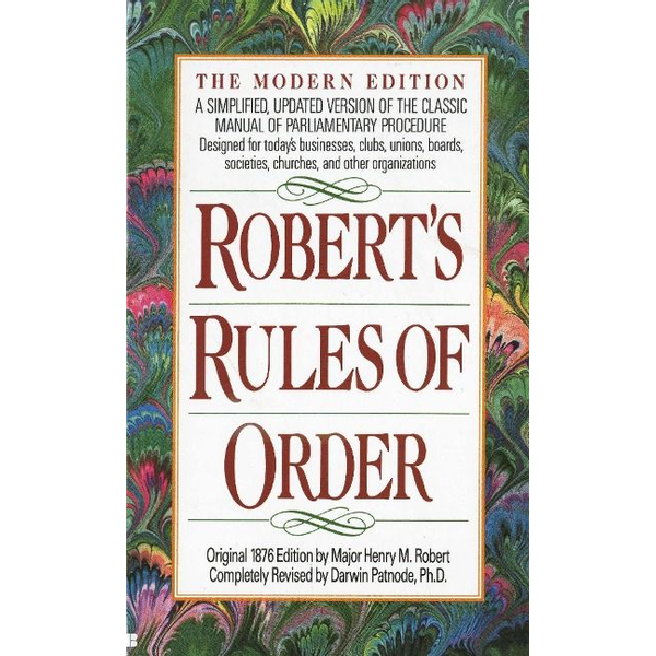 Robert, Henry M. - Robert's Rules of Order: A Simplified, Updated Version of the Classic Manual of Parliamentary Procedure