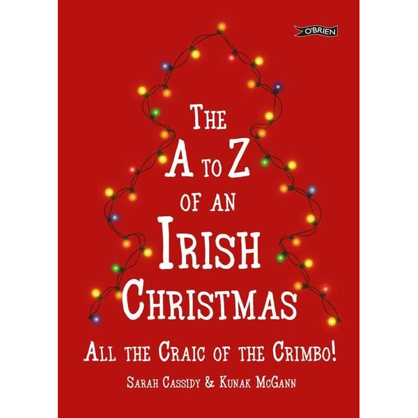 Cassidy, Sarah - The A-Z of an Irish Christmas