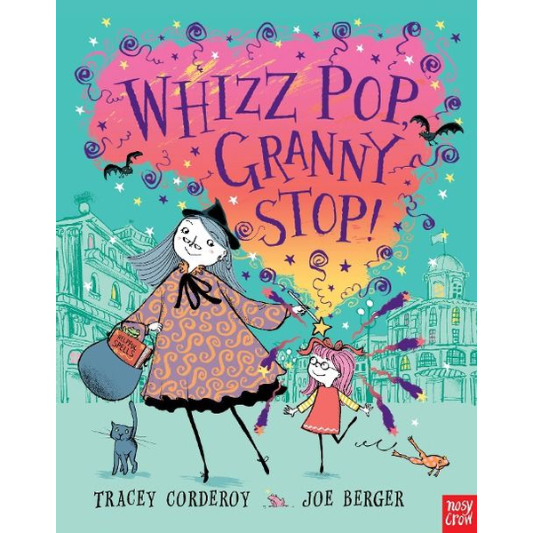 Corderoy, Tracey - Allen & Unwin Whizz, Pop, Granny Stop! book English Paperback 32 pages