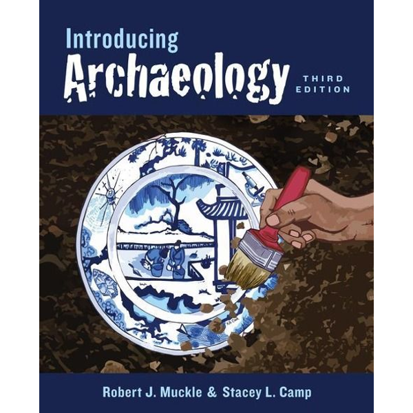 Muckle, Robert - Introducing Archaeology
