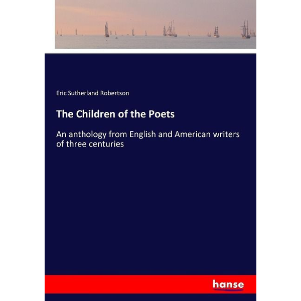 Robertson, Eric Sutherland - The Children of the Poets
