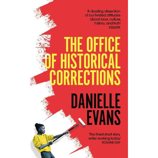 Evans, Danielle - The Office of Historical Corrections