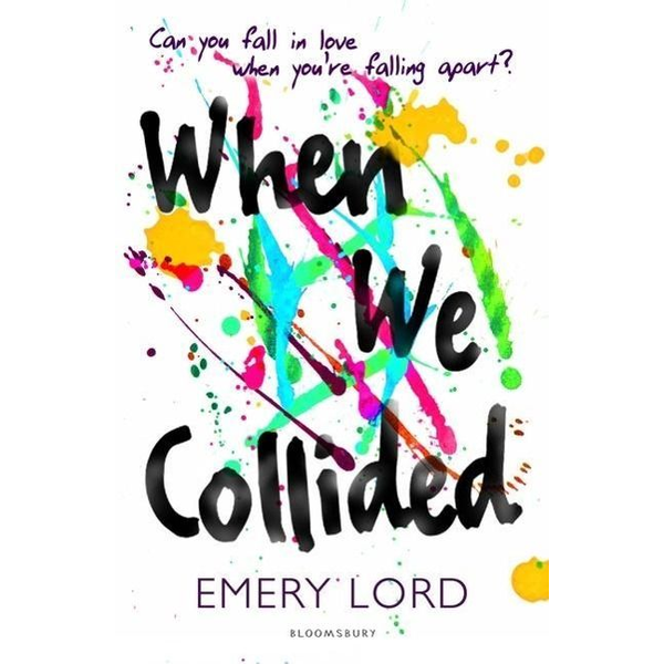 Lord, Emery - ISBN When We Collided