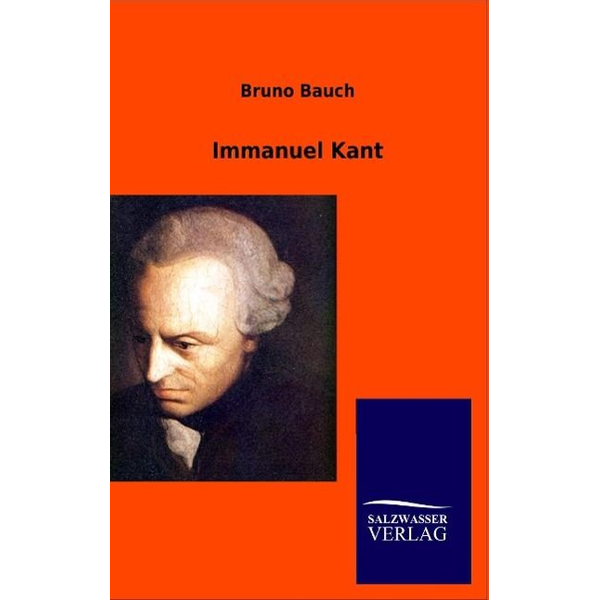 Bruno Bauch - Immanuel Kant