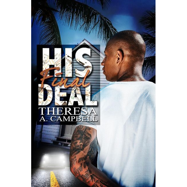 Campbell, Theresa A. - His Final Deal