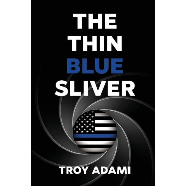 Adami, Troy - The Thin Blue Sliver
