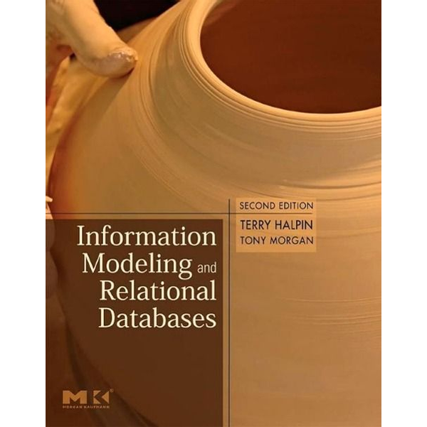 Halpin, Terry - Information Modeling and Relational Databases