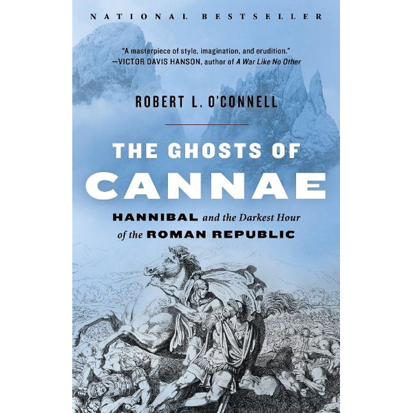 O'Connell, Robert L. - ISBN The Ghosts of Cannae